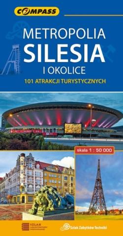 Metropolia Silesia i okolice 101 atrakcji turystycznych